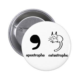 apostrophe catastrophe pinback button