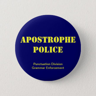 Apostrophe Police Button