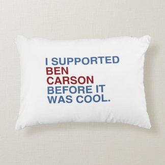 Apoyé a Ben Carson antes de que fuera fresco Cojín Decorativo
