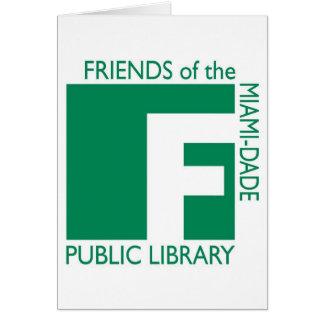 Apoye a los amigos de la biblioteca de Miami-Dade Tarjeta De Felicitación