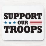Apoye a nuestras tropas - negro tapetes de ratón