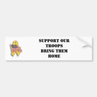 Apoye a nuestras tropas Tráigalos casera Pegatina De Parachoque