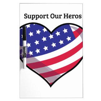 Apoye a nuestros héroes pizarras blancas