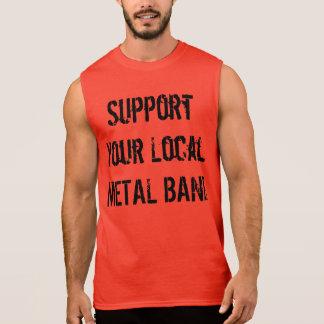 ¡Apoye a su banda de heavy metal local! Playera Sin Mangas