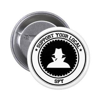 Apoye a su espía local pin redondo 5 cm