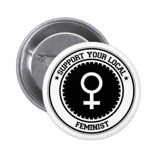 Apoye a su feminista local pins