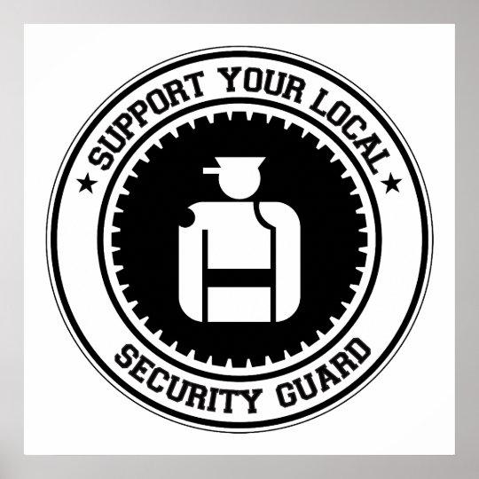 Apoye a su guardia de seguridad local póster