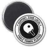 Apoye a su jugador de tenis de mesa local imanes de nevera
