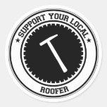 Apoye a su Roofer local Pegatina