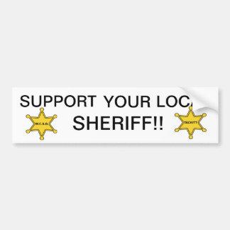APOYE A SU SHERIFF LOCAL PEGATINA PARA AUTO