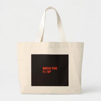 Apoye la F: /para arriba Bolsa De Tela Grande