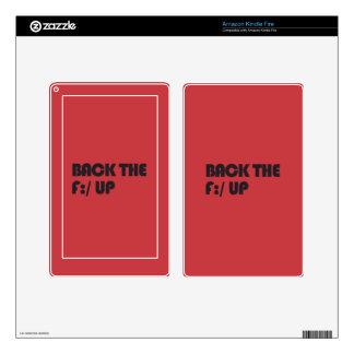 Apoye la F: /para arriba Kindle Fire Skins