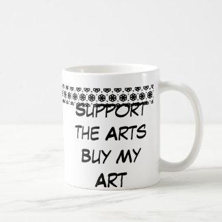 Apoye los artes compran mi arte, taza clásica