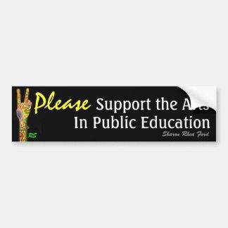 Apoye los artes en la enseñanza pública por SRF Pegatina Para Auto