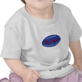 Apoye mis opiniones de los padres camiseta