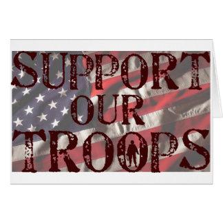 apoye nuestra copia de las tropas tarjeta de felicitación
