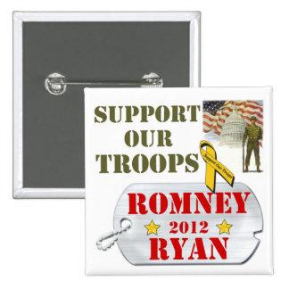Apoye nuestro botón de Romney Ryan de las tropas Pin Cuadrado