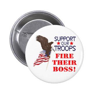 ¡Apoye nuestro FUEGO de las tropas… SU BOSS! Pins