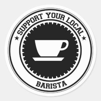 Apoye su Barista local Etiqueta Redonda