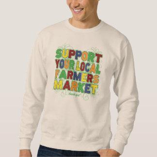 Apoye su mercado local de los granjeros pulóver sudadera