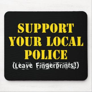 Apoye su policía local - deje las huellas mouse pad