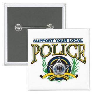 Apoye su policía local pin cuadrada 5 cm