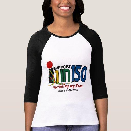 Apoyo 1 en 150 y mi CONCIENCIA del AUTISMO de los  Camisetas