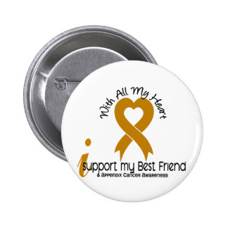 Apoyo a mi cáncer del apéndice del mejor amigo pin redondo de 2 pulgadas