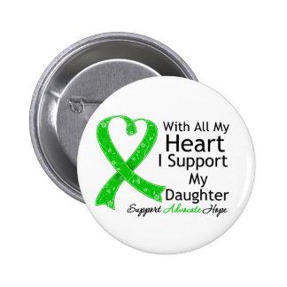 Apoyo a mi hija con todo mi corazón pin redondo de 2 pulgadas