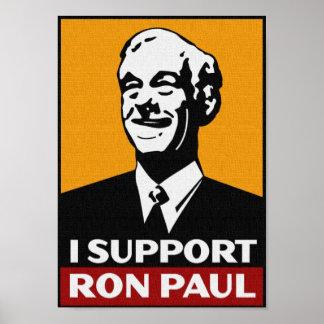 Apoyo a RON PAUL 2012 PARA el PRESIDENTE Poster