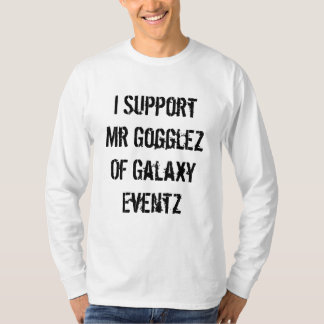 Apoyo a Sr. Gogglez Of Galaxy Eventz Polera