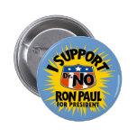 Apoyo al Dr. Ningún botón de Ron Paul
