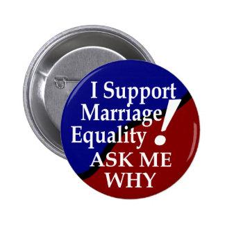 Apoyo el botón de la igualdad de la boda pin