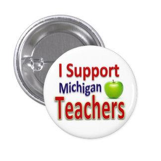Apoyo el botón de los profesores de Michigan Pins