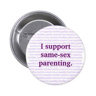 apoyo el parenting del mismo sexo pin redondo de 2 pulgadas