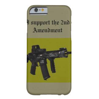 Apoyo la 2da enmienda funda para iPhone 6 barely there
