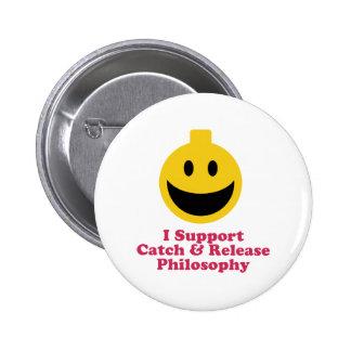 Apoyo la captura y lanzo la filosofía pin redondo de 2 pulgadas