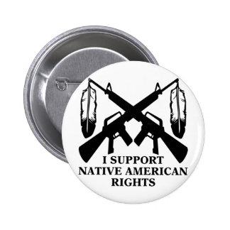 Apoyo las derechas del nativo americano pin