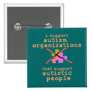 Apoyo los botones de las organizaciones del autism pin cuadrado