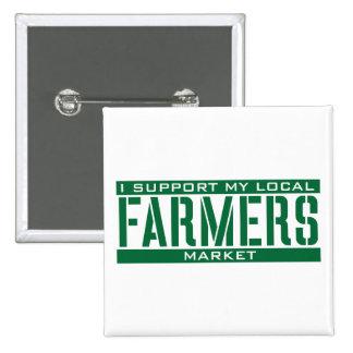 Apoyo mi mercado local de los granjeros pin cuadrada 5 cm