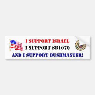 ¡Apoyo SB1070, Israel y Bushmaster! Pegatina Para Auto