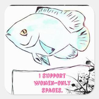 Apoyo solamente espacios para mujer pegatina cuadrada