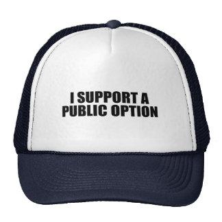 Apoyo una opción pública gorro de camionero