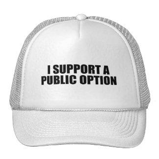 Apoyo una opción pública gorros