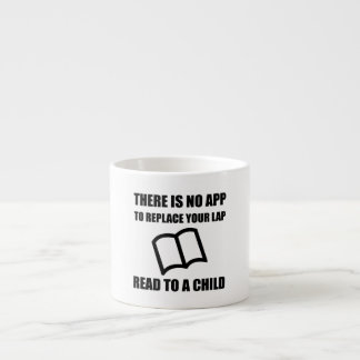 App Replace Lap Read To Child Espresso Cup