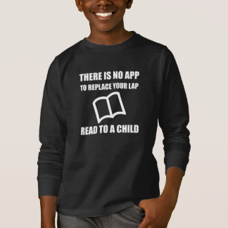 App Replace Lap Read To Child T-Shirt