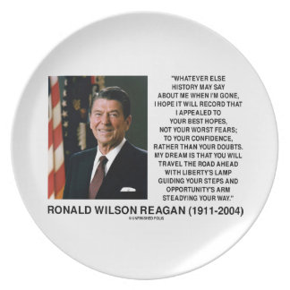 Appealed To Your Best Hopes Not Worst Fears Reagan Plate
