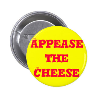 Appease the Cheese Button