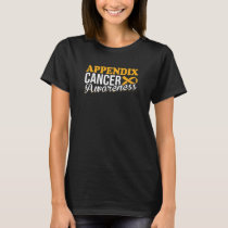 Appendix Cancer Awareness T-shirt Gift