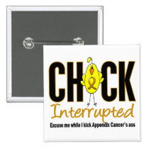 Appendix Cancer Chick Interrupted Button